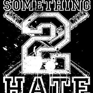something to hate
